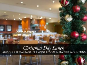Christmas Day Buffet Lunch at Jamison's Restaurant - Lismore Accommodation